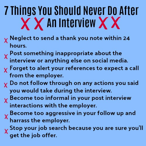 7 Things Not To Do After The Interview