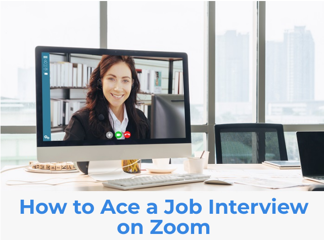 What is a Zoom Interview and How to Ace it