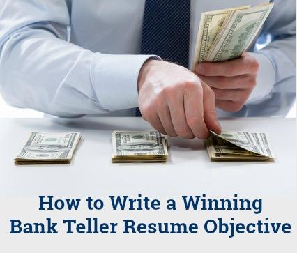 objective for bank teller