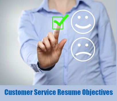 customer service resume objective examples