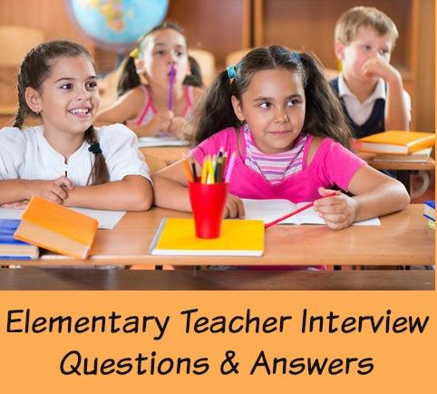 10 Elementary Teacher Interview Questions