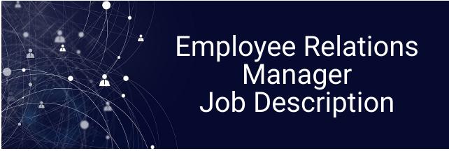Employee Relations Manager Job Description