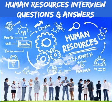 Human Resources Interview Questions And Answers