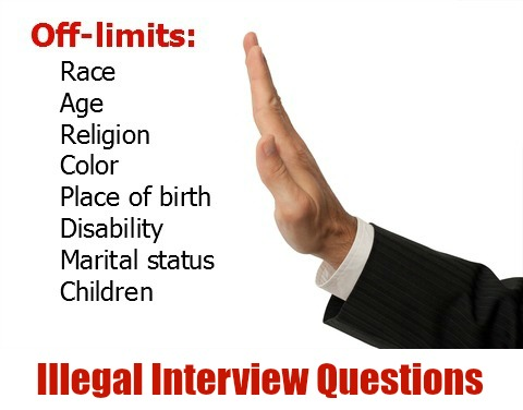 Illegal Interview Questions - what job candidates can't be asked
