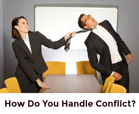 How do you handle conflict?