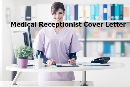 Medical Receptionist Cover Letter