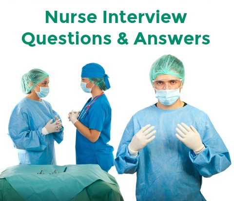 15 Essential Nurse Interview Questions and Answers