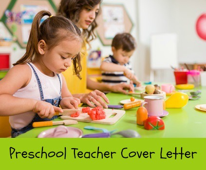 Sample Preschool Teacher Cover Letter