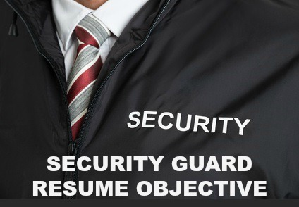 securityguardresumeobjective1jpg