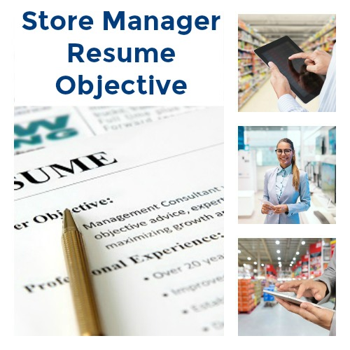 Store Manager Resume Objective Examples
