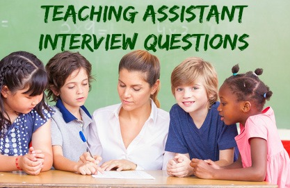Teaching Assistant Interview Questions & Answers