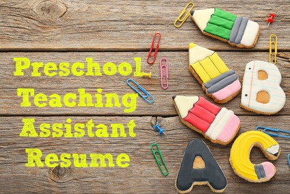 preschool teaching assistant resume