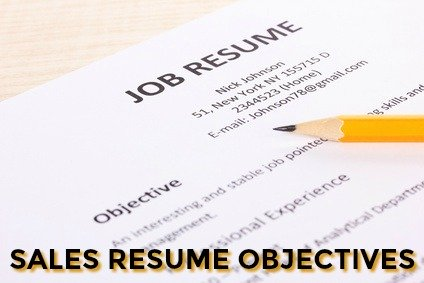 good objective for sales resumes