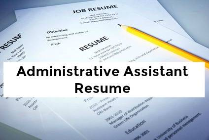 Your Administrative Assistant Resume