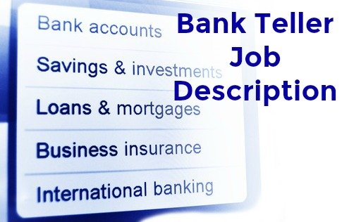 Best Job Interview  Bank Teller Job Description