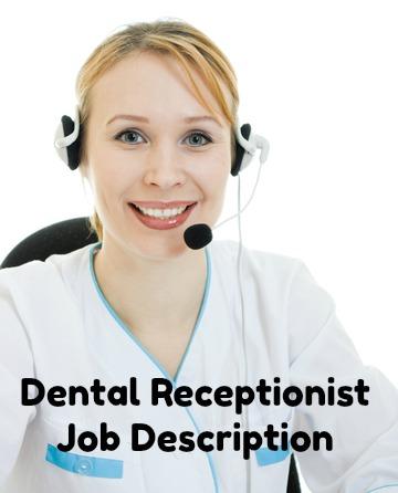 Dental Receptionist Job Description