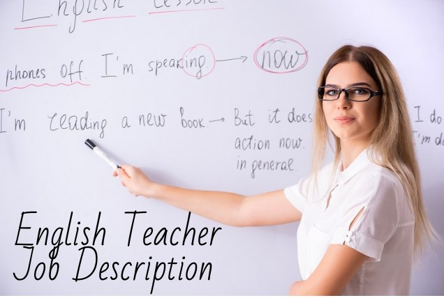 English Teacher Duties and Responsibilities