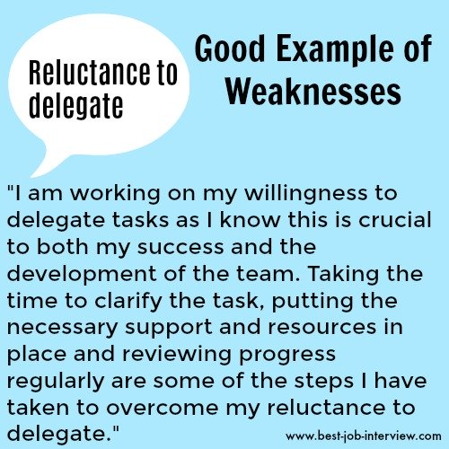Reluctant to delegate sample weaknesses interview answer text