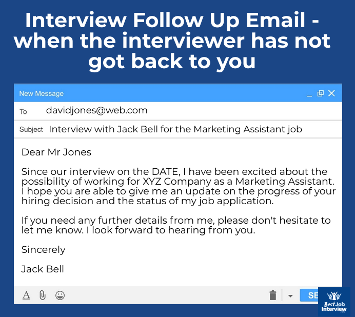 Sample interview follow up email when the interviewer has not got back to you