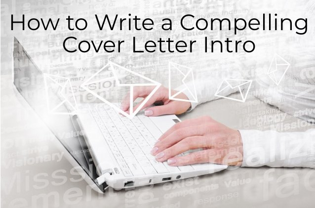 How to write a cover letter intro plus examples