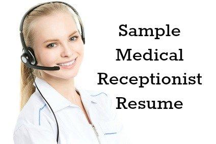 medical receptionist resume - Sample Medical Receptionist Resume