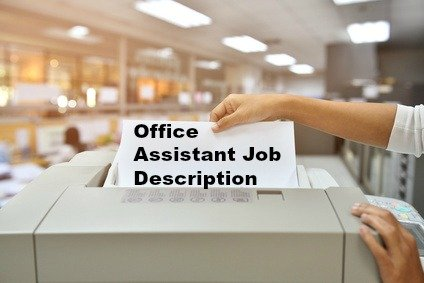 an office assistant job includes a wide variety of - Office Assistant Job Description