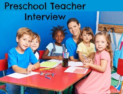 interview questions for preschool teachers