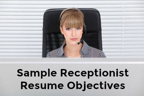 Best Job Interview  Resume Objective Receptionist