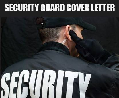 Security Guard Cover Letter