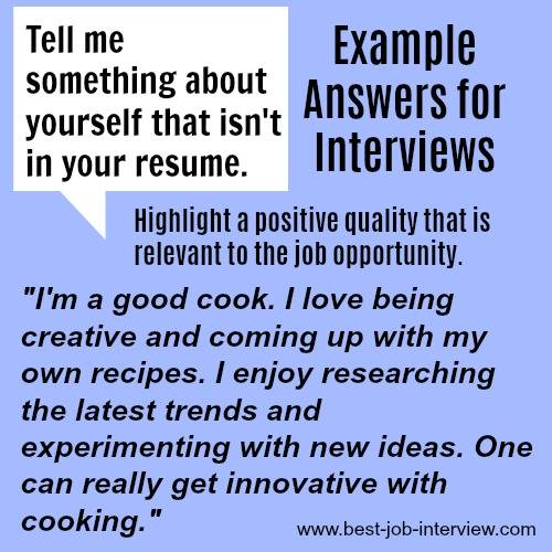 Example Answers For Interviews Tell Me Something Not On Your Resume